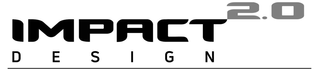 IMPACT Design 2.0