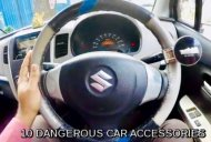 10 Dangerous Car Accessories one should TOTALLY avoid