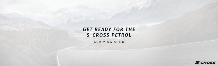 Maruti S Cross Petrol Teaser